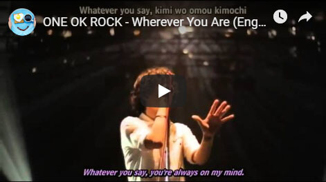 ONE OK ROCK「Wherever you are」